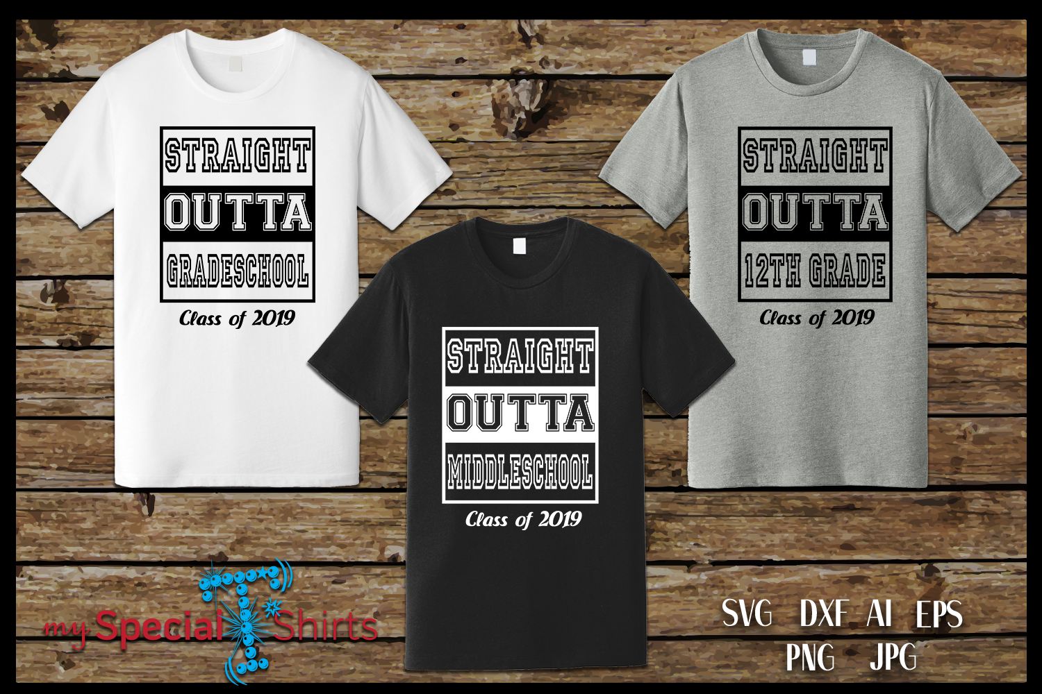 Straight Outta PACKAGE Class of 2019 Graduation SVG EPS DFX example image 2