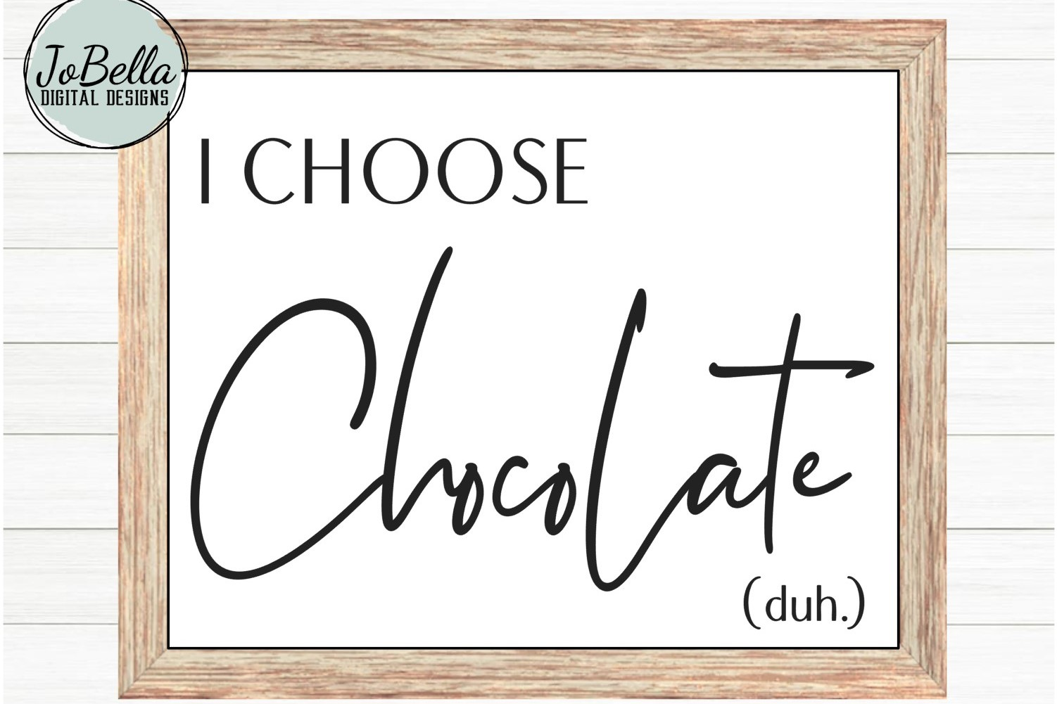 I Choose Chocolate SVG and Printable example image 2