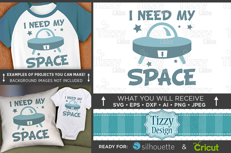I Need My Space Svg File - Cute Kids Spaceship Shirt - 1090 example image 1