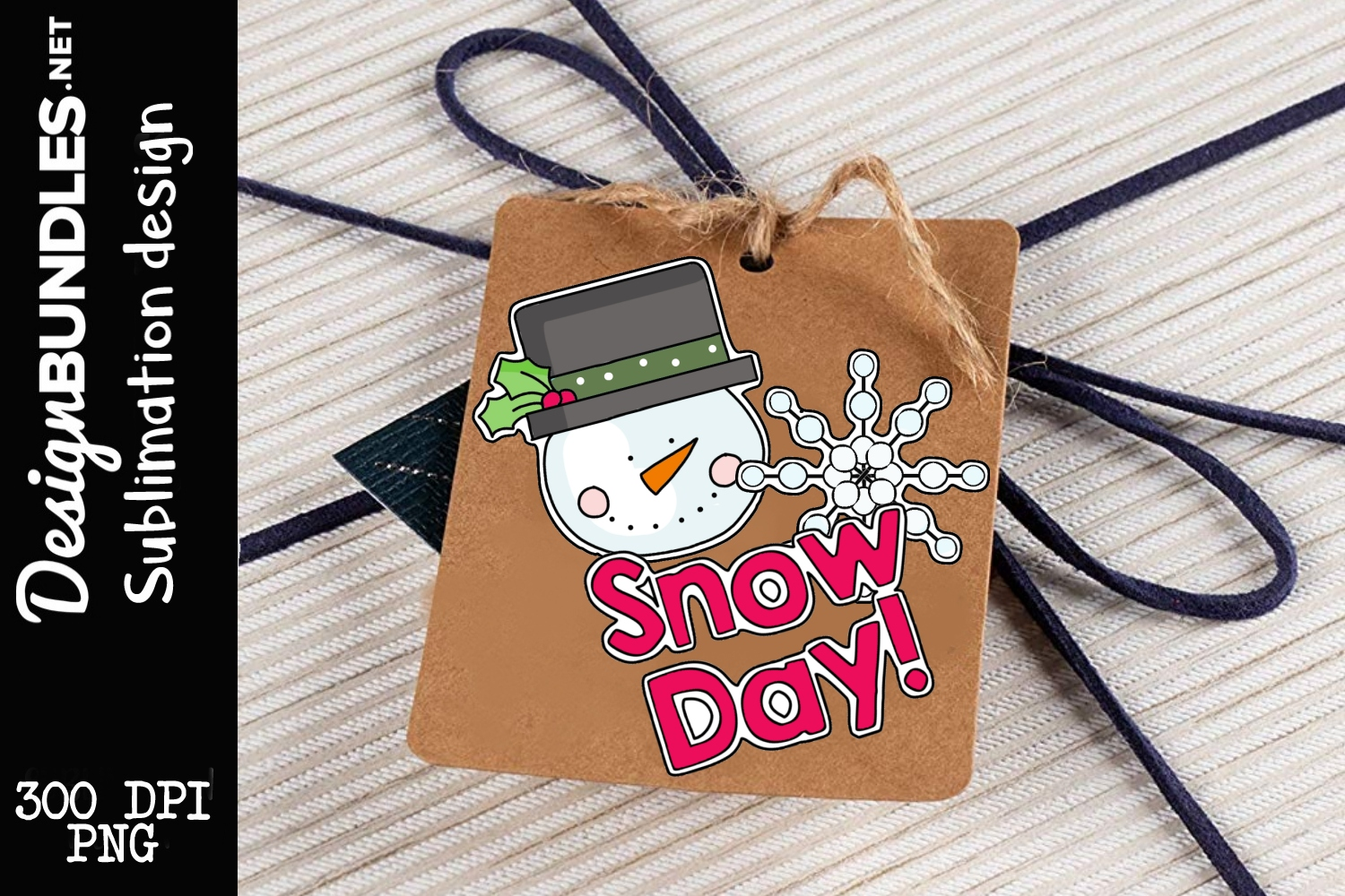 Snow Day Tag Sublimation Design example image 1