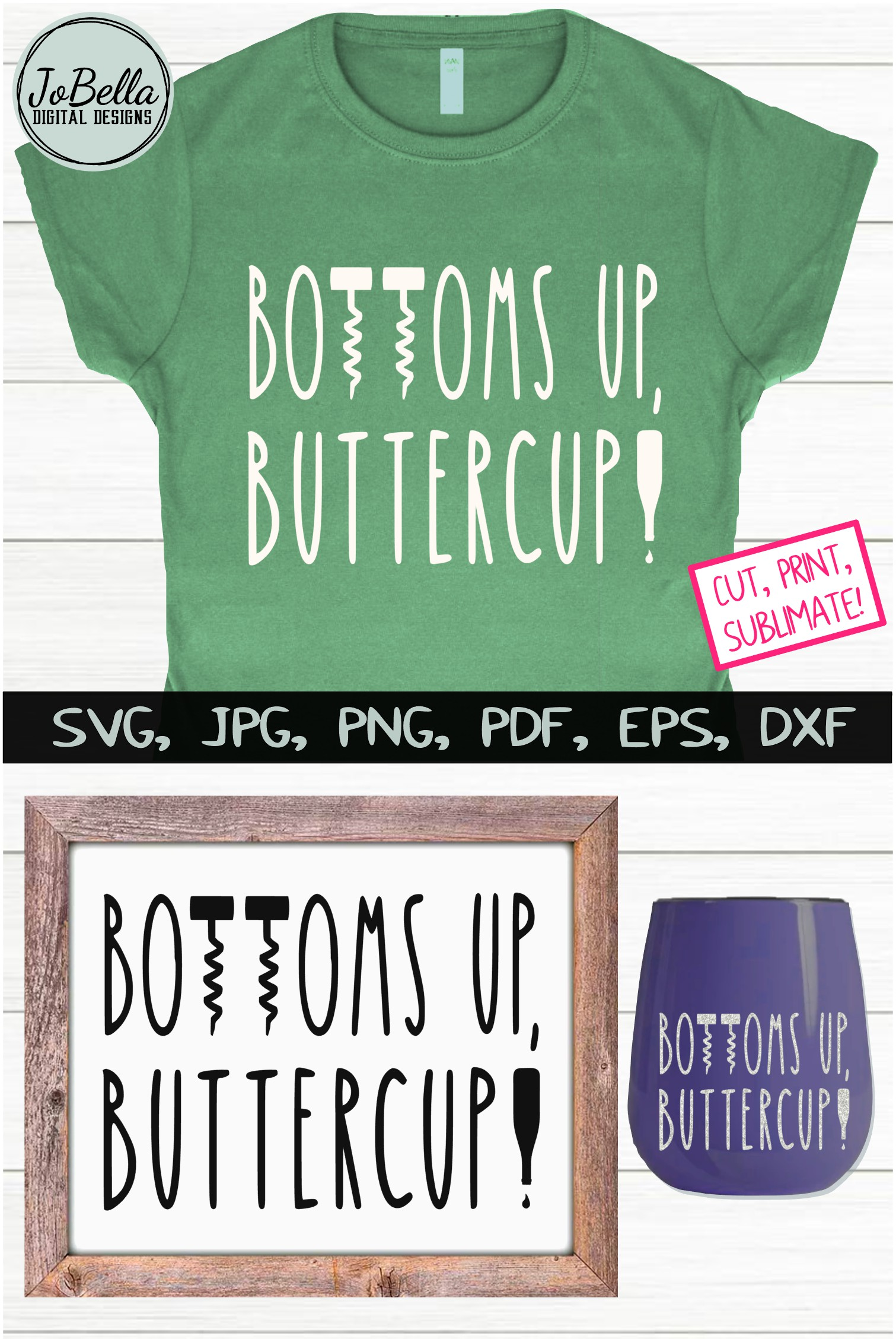 Bottoms Up Buttercup Wine SVG, Sublimation PNG and Printable example image 5