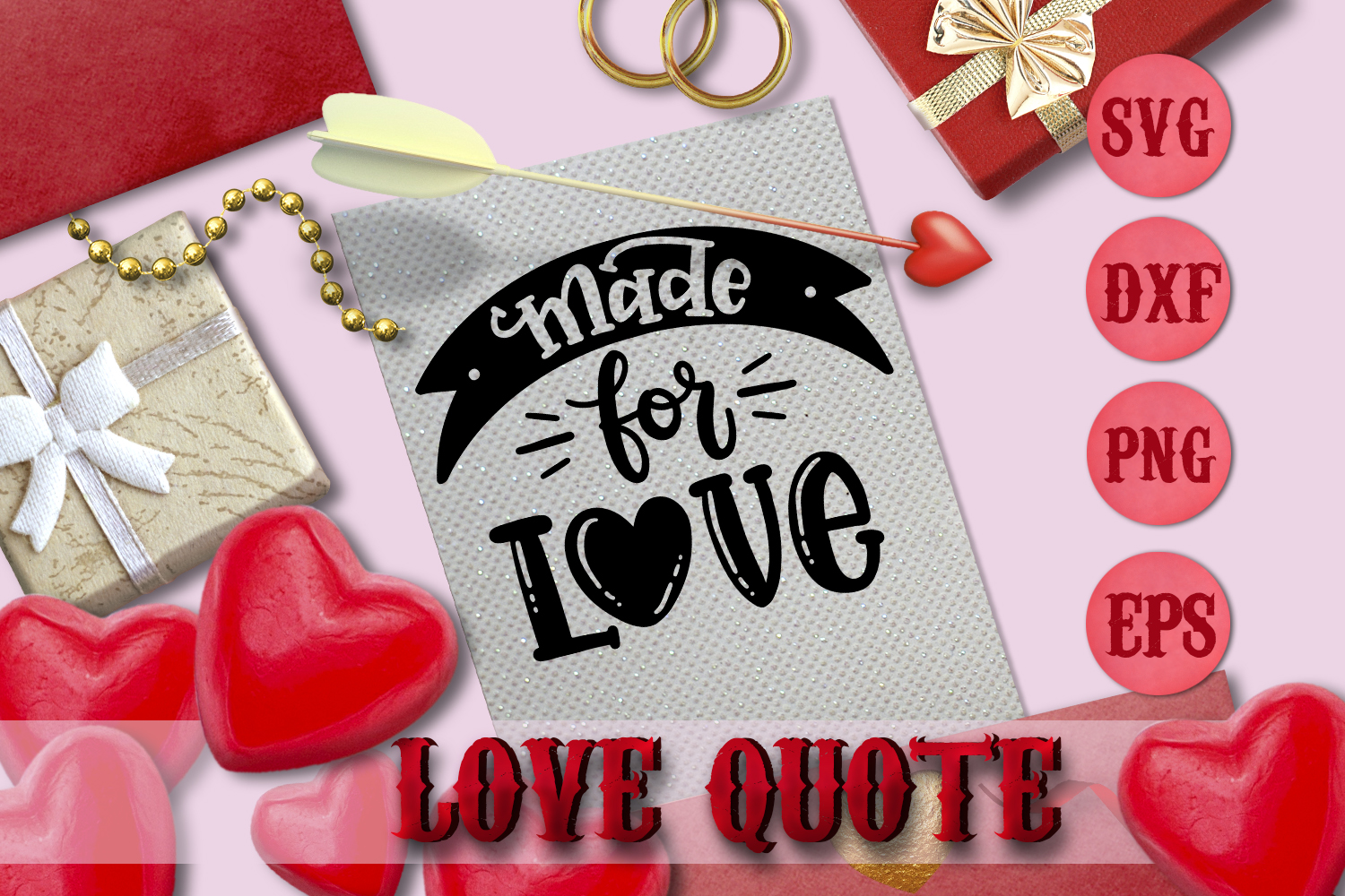 MADE FOR LOVE quote Valentine svg Love SVG for t-shirt example image 1