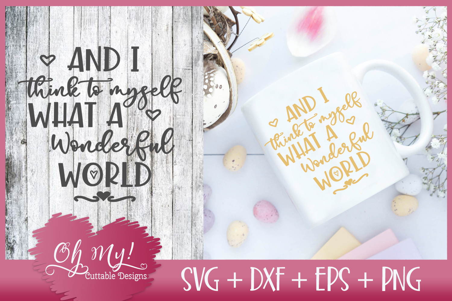 I Think to Myself What A Wonderful World - SVG DXF EPS PNG C example image 1