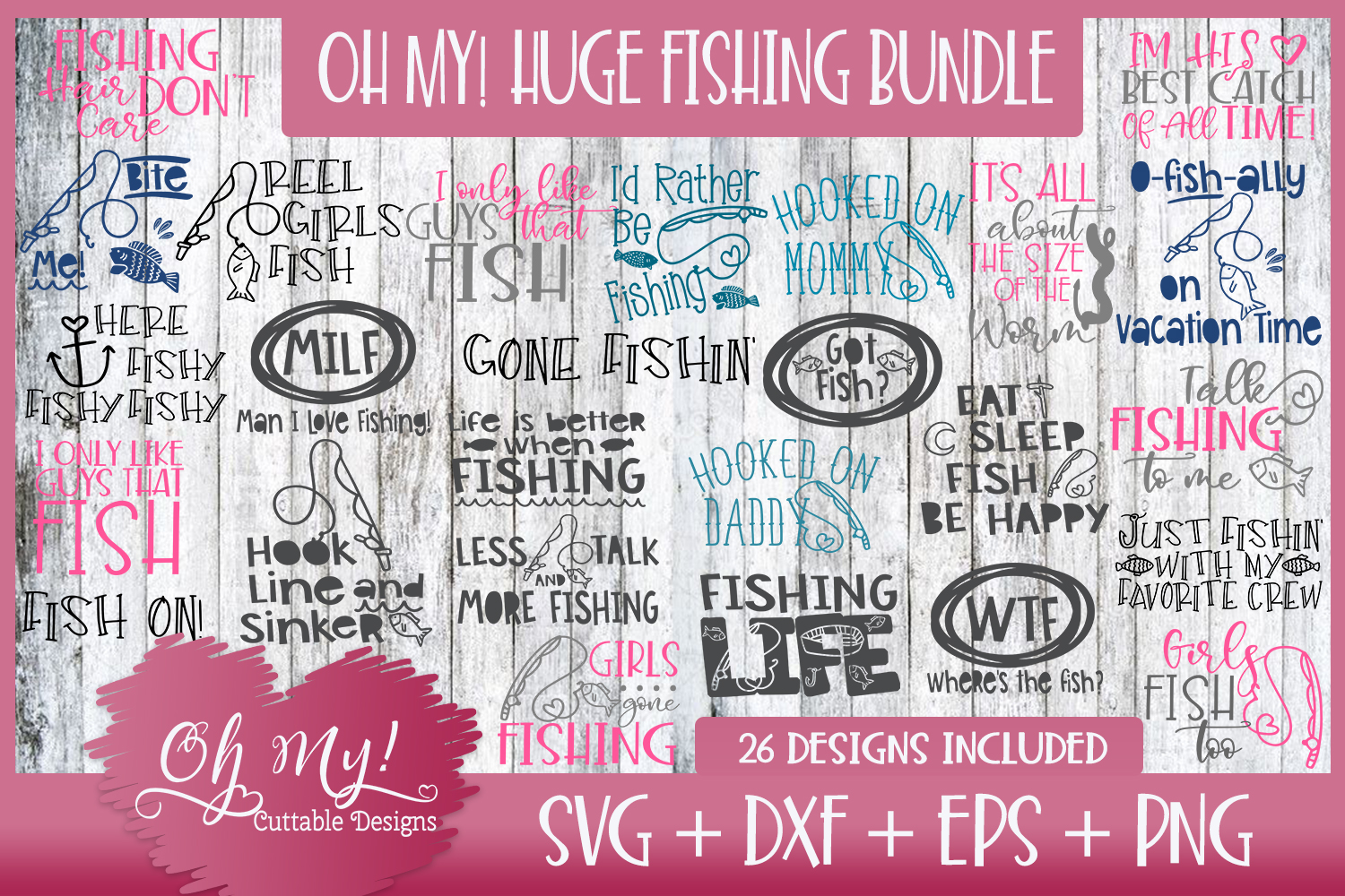 OH MY! HUGE FISHING BUNDLE DESIGNS SVG DXF EPS PNG example image 1