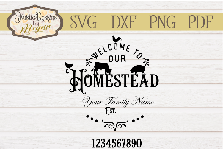 Welcome to Our Homestead Custom SVG Cut file example image 1