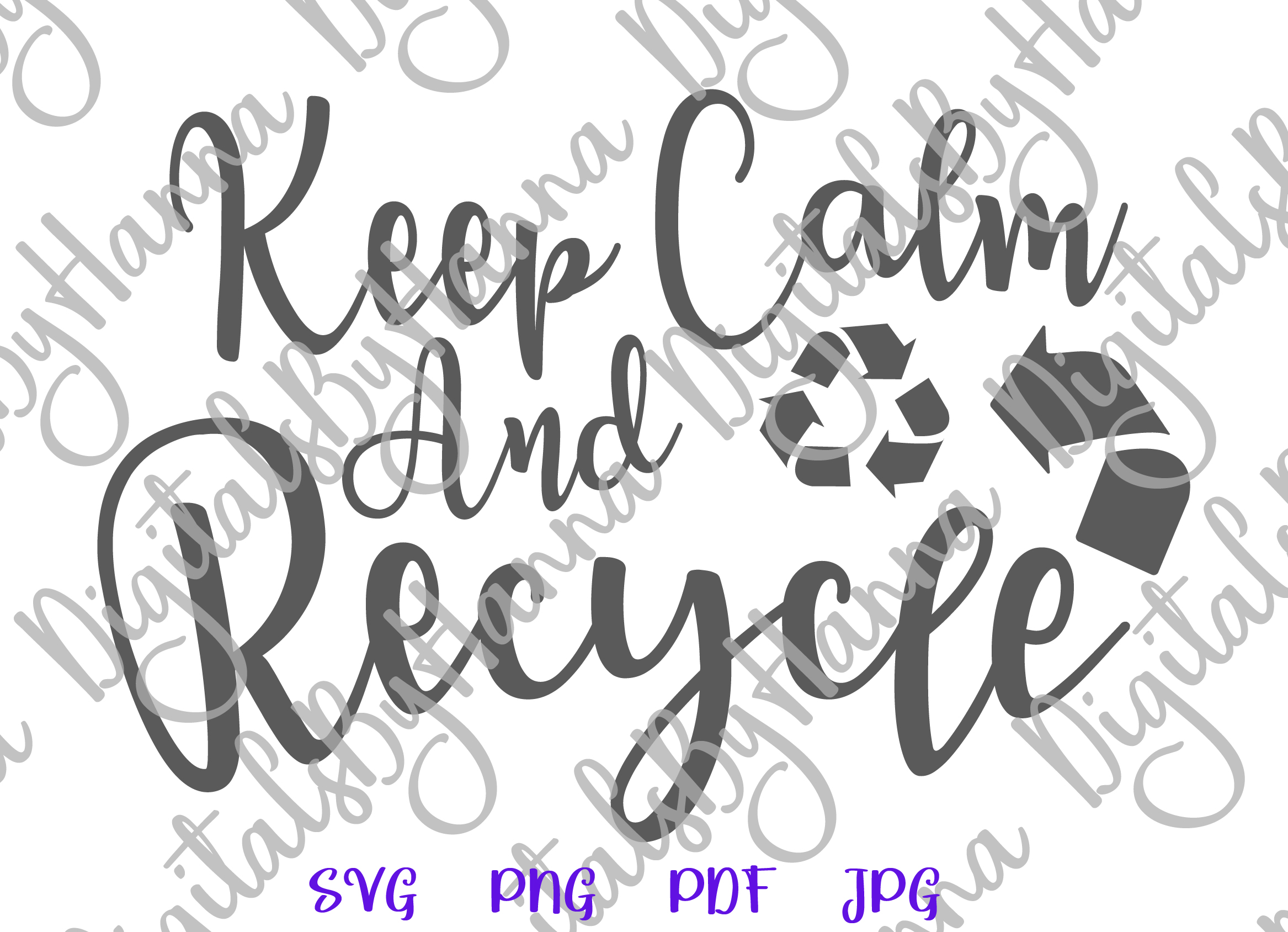 Keep Calm and Recycle Environment Motto Print & Cut PNG SVG example image 5