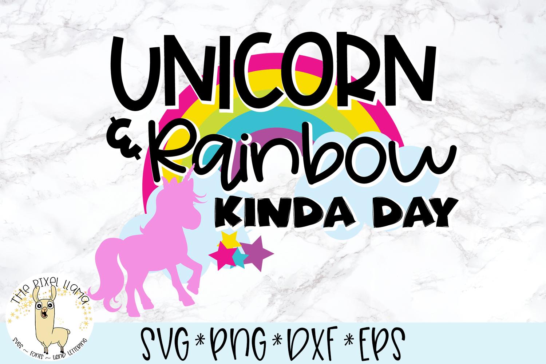 Unicorn Rainbow Kinda Day SVG Cut File example image 2