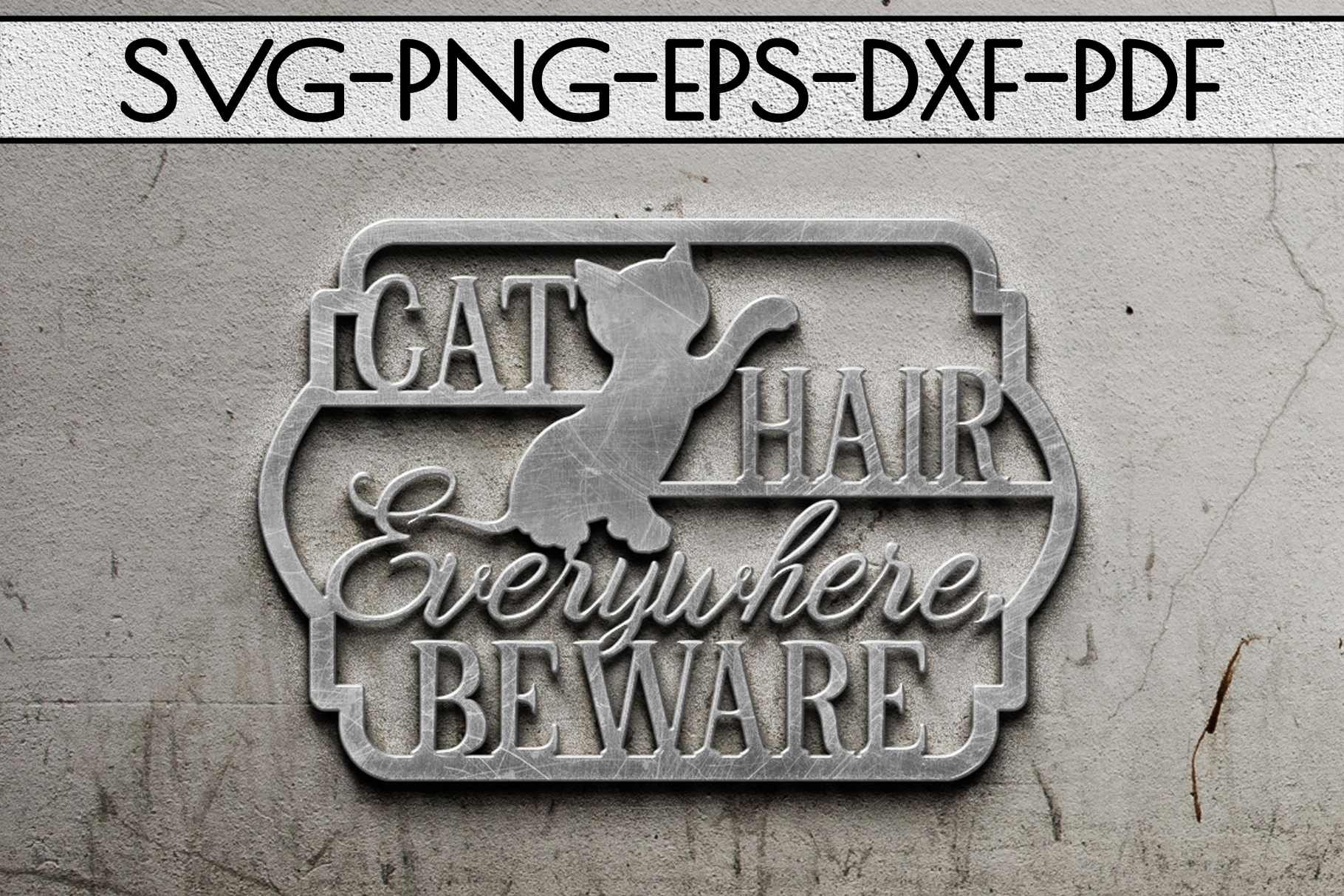 Cat Hair Everywhere Sign Papercut Template, Cat House SVG example image 2