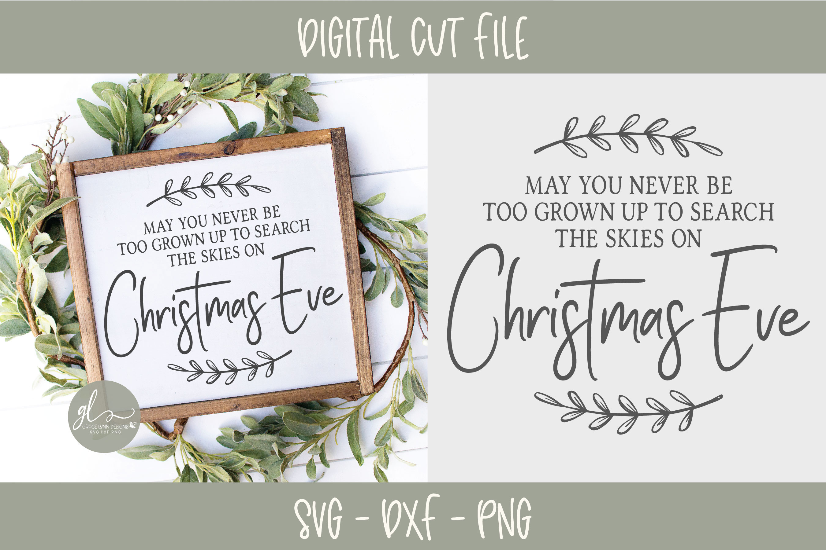 May You Never Be Too Grown - Christmas SVG - SVG, DXF & PNG example image 1