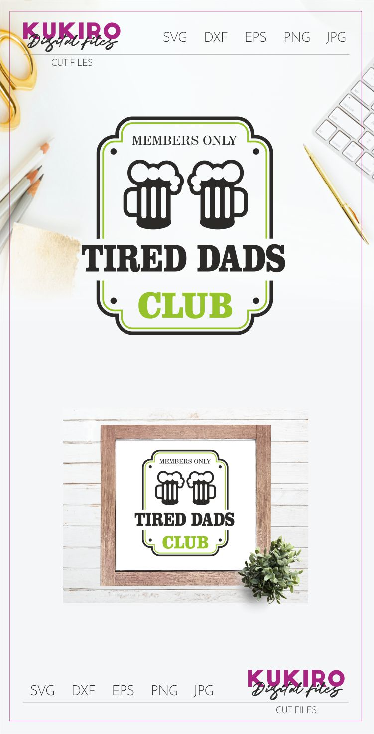 Tired Dads Club SVG - Funny Father's Day SVG Cut file design example image 2