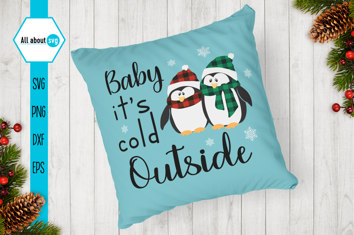 Baby it's cold outside SVG example image 4