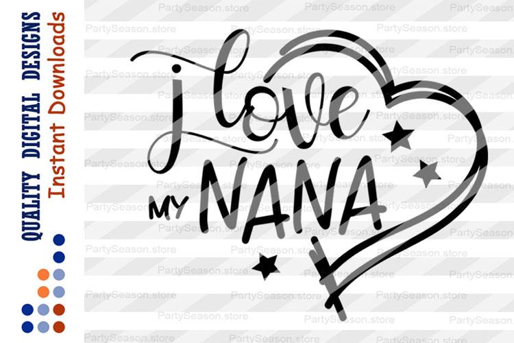 Download I love my nana Svg Nana shirt Svg files sayings Blessed nana