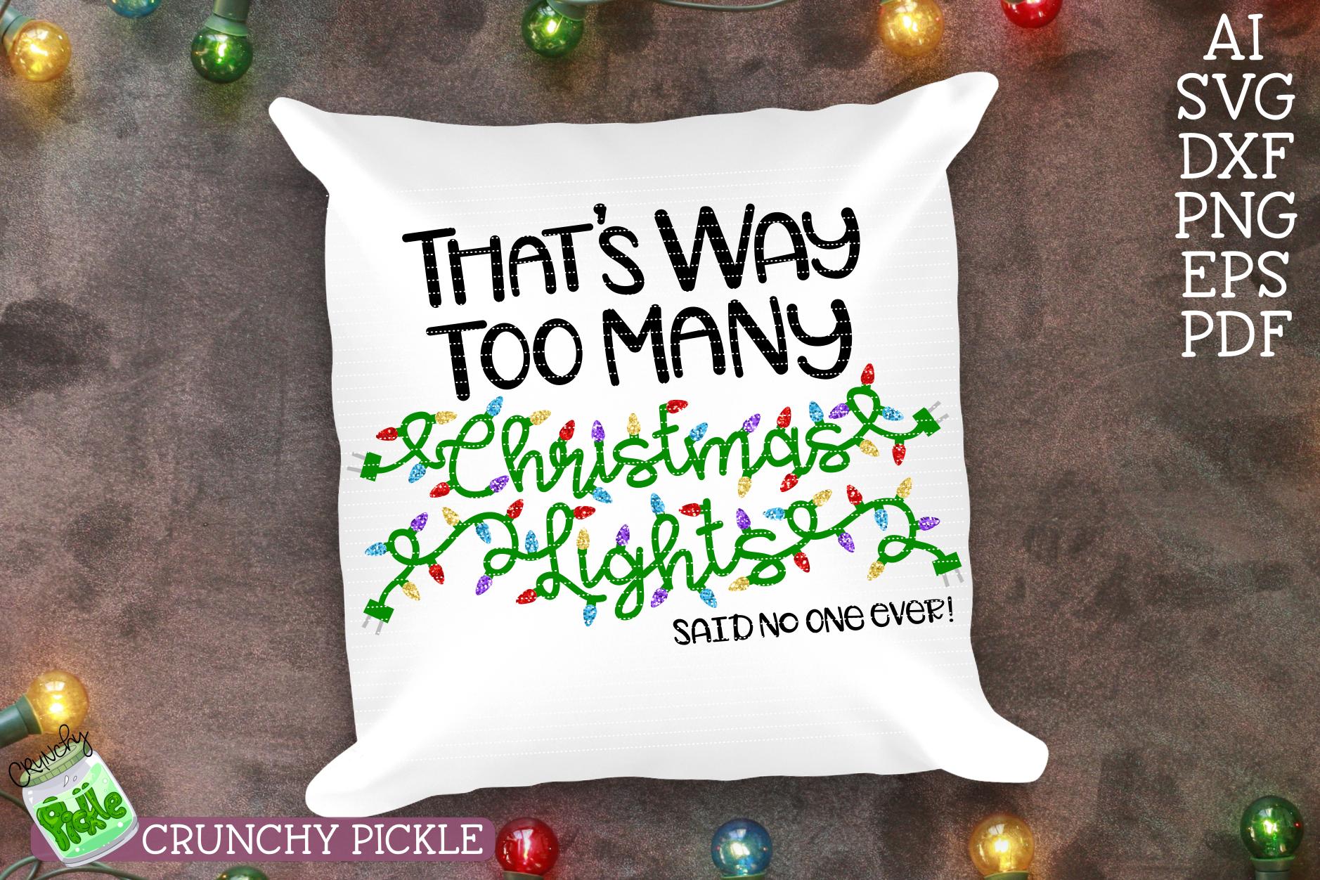 Too Many Christmas Lights SVG example image 3