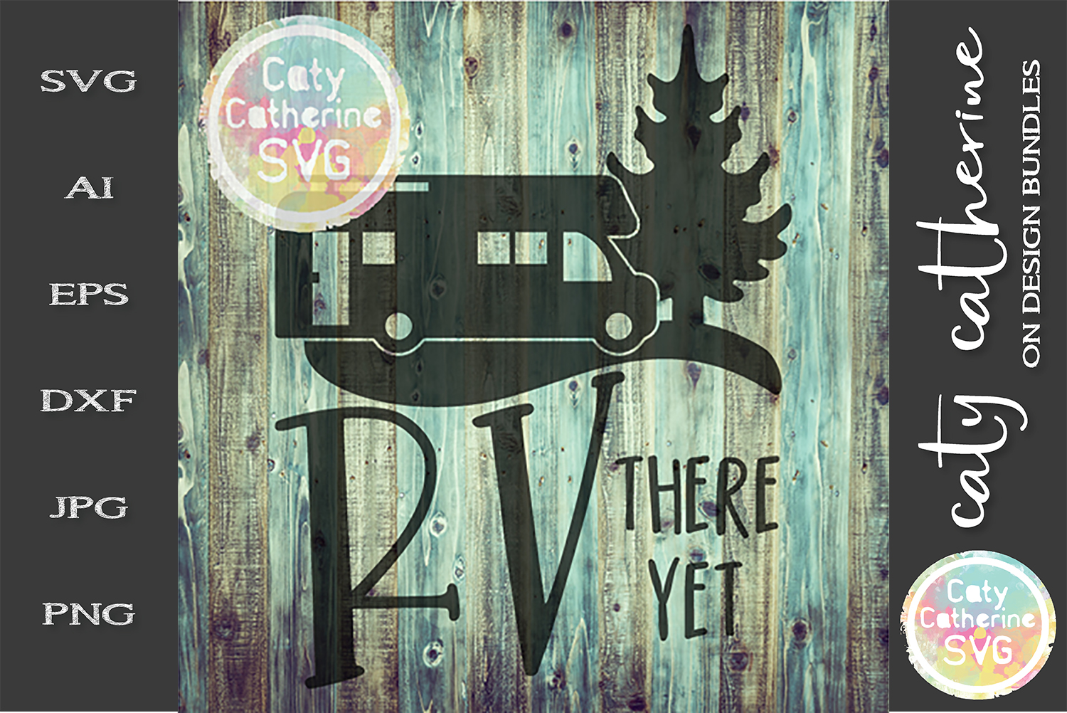 RV There Yet SVG Camping Cut File example image 1