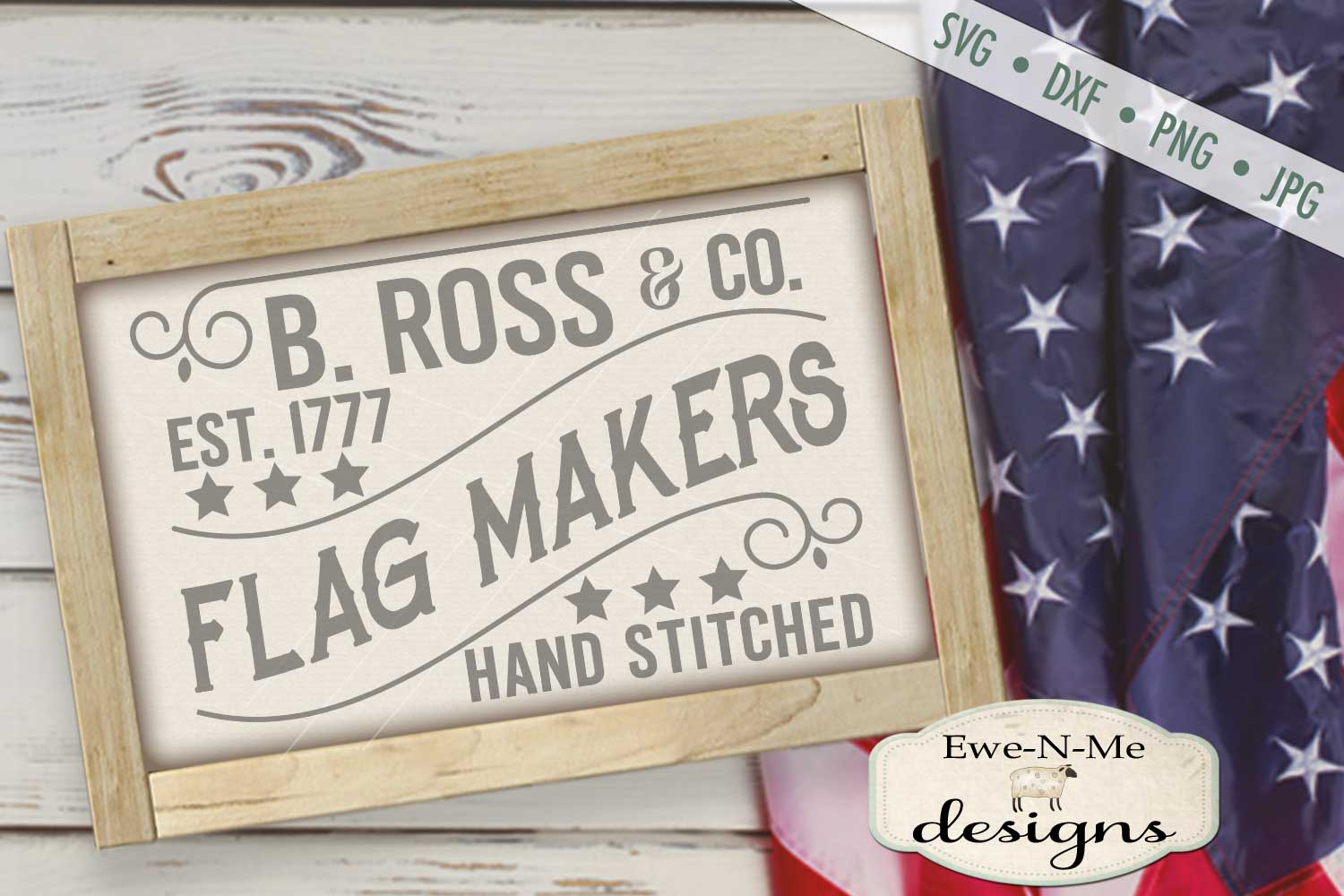 B Ross Flag Makers Sign Design SVG DXF Files example image 1