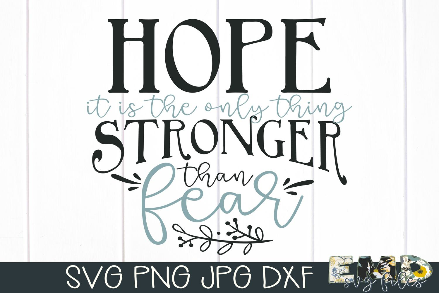 Hope Fear Svg | Inspirational Svg Jpg Png Dxf example image 2