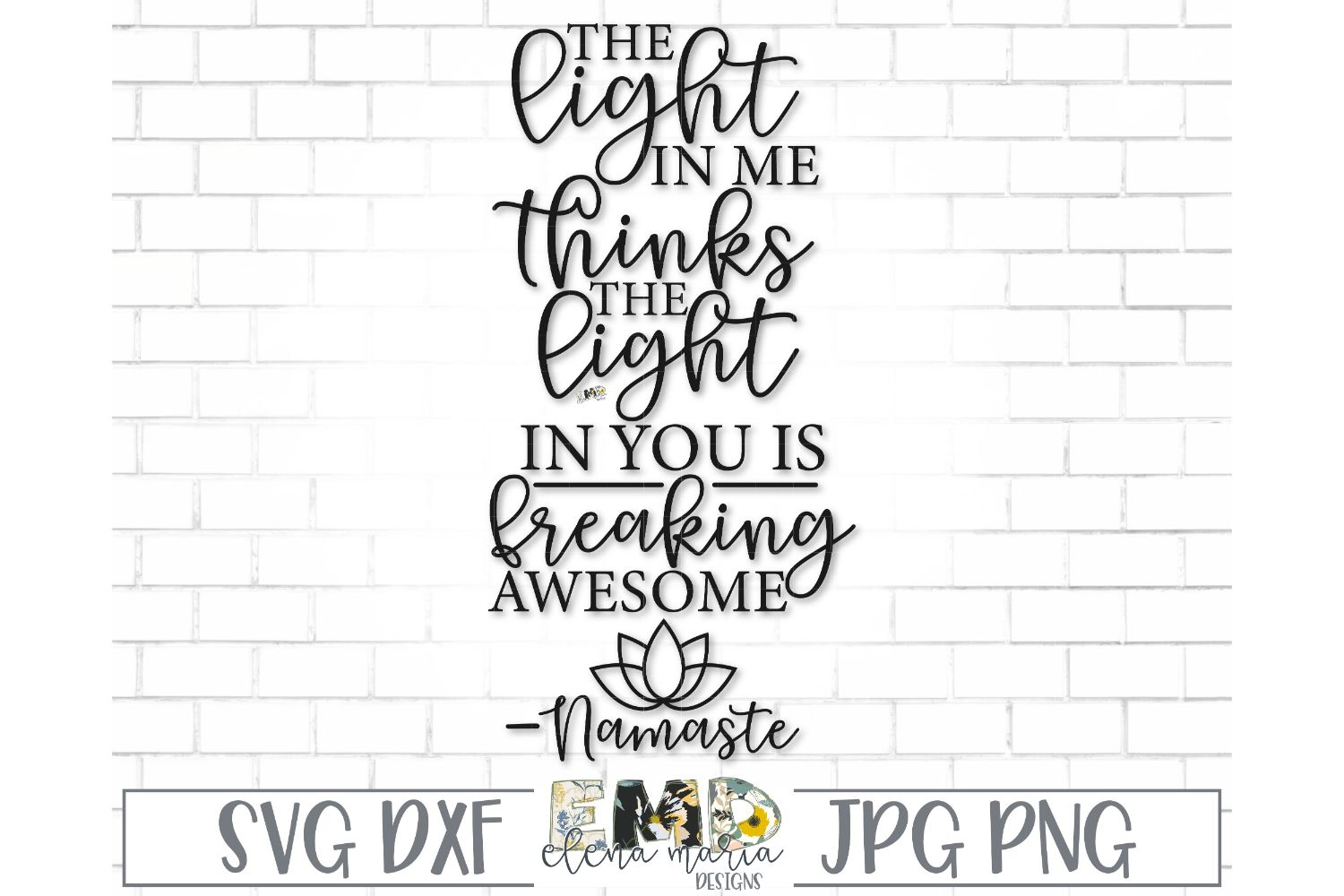 Namaste Svg File | The Light In Me Svg example image 2