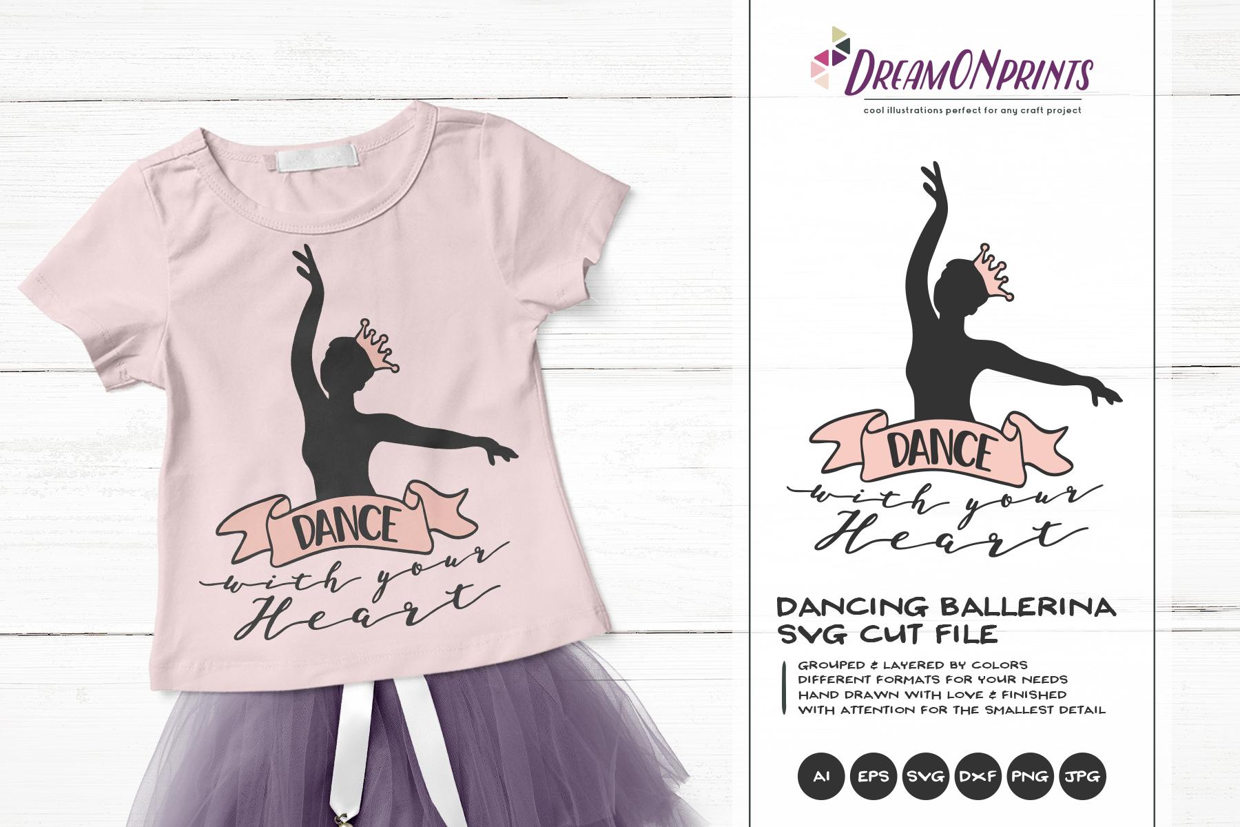 Dance with Your Heart |Ballerina SVG | Ballet Dancer example image 1