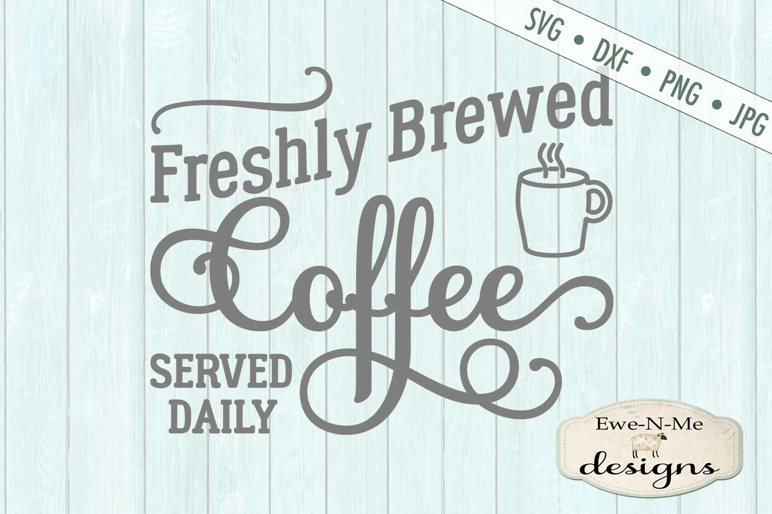 Fresh Brewed Coffee SVG DXF Files example image 2
