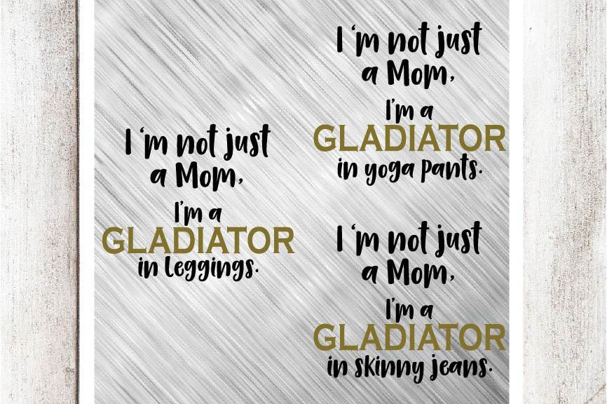 I'm not just a Mom, I'm a Gladiator, SVG/DXF/EPS Bundle, 3 Files example image 1