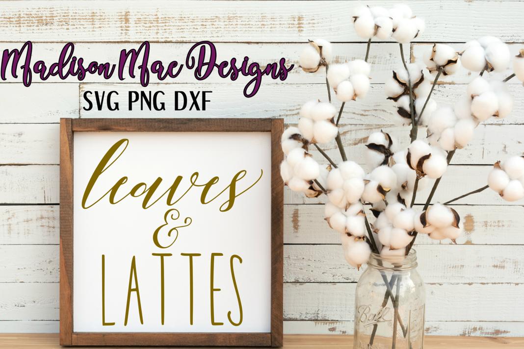 Leaves & Lattes Fall SVG Digital Cut File example image 4