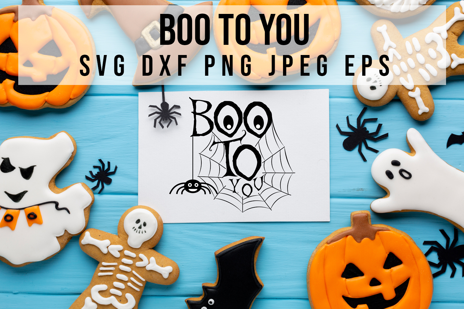 Boo to you,Happy Halloween,Svg files example image 1