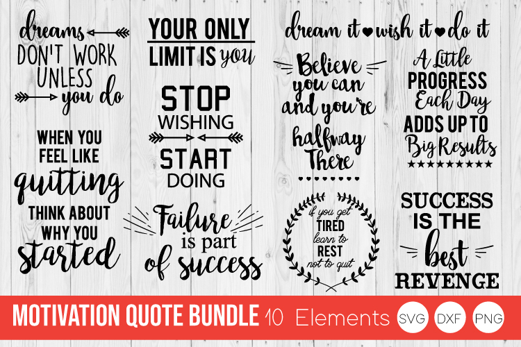 Motivation Quote Bundle SVG DXF, PNG Cut Files example image 1