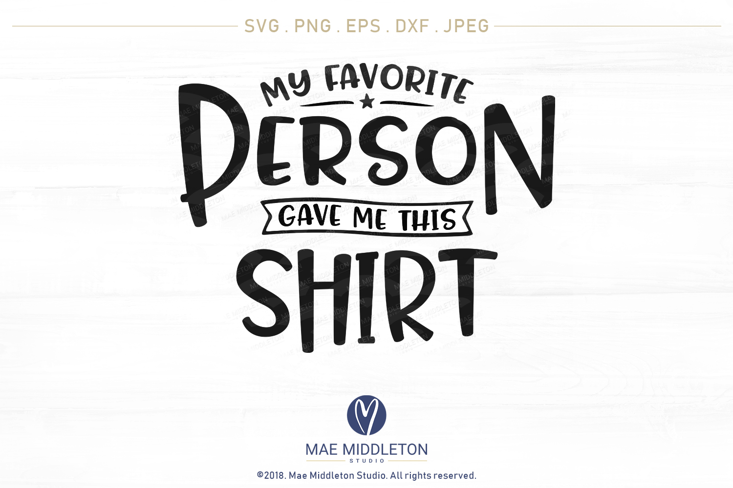 My Favorite... Gave Me This Shirt SVG Bundle example image 12