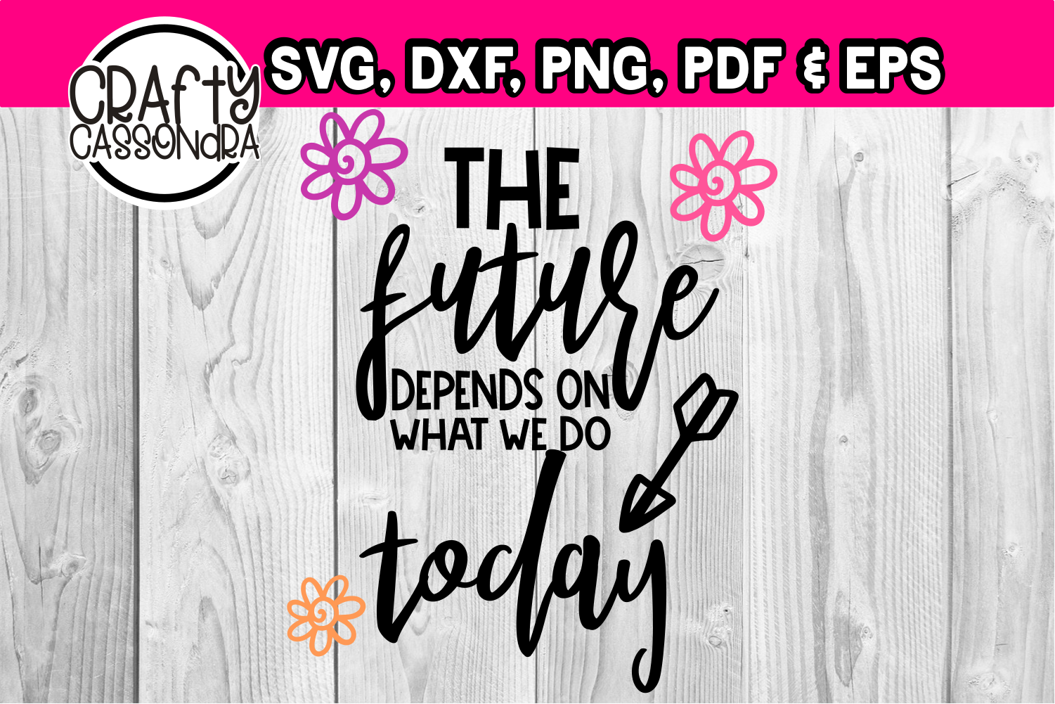 The future depends on what we do today example image 1