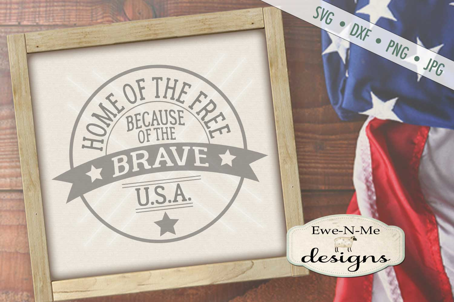 Home of the Free Because of the Brave SVG DXF Files example image 1