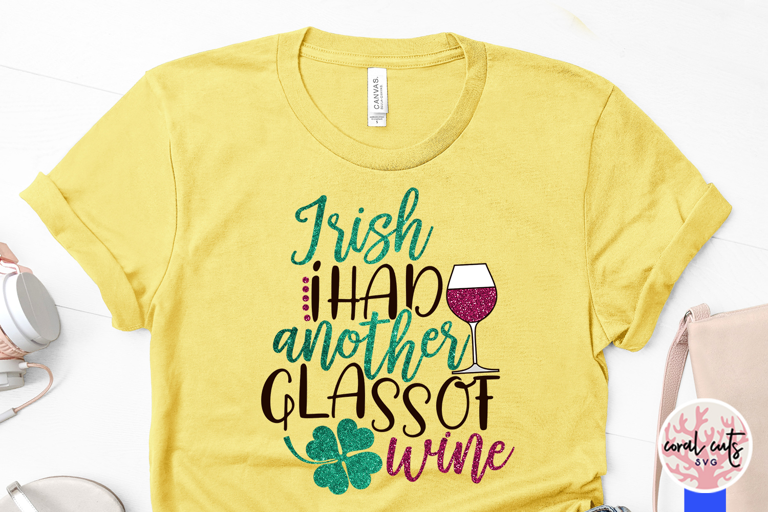 Irish I had another glass of wine - St. Patrick's Day SVG example image 3