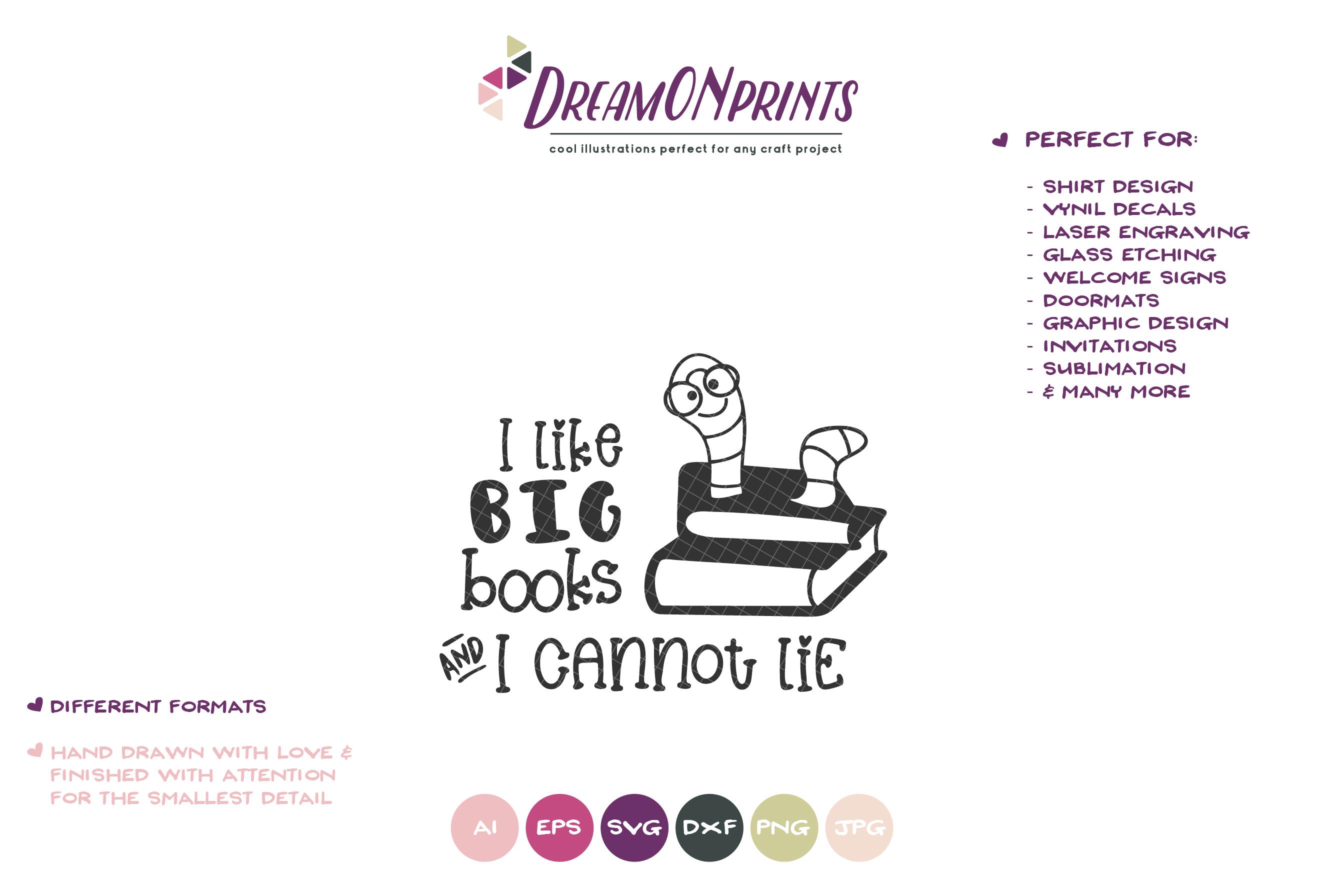 I Like Big Books | Bookworm SVG | Funny Reading SVG Design example image 2
