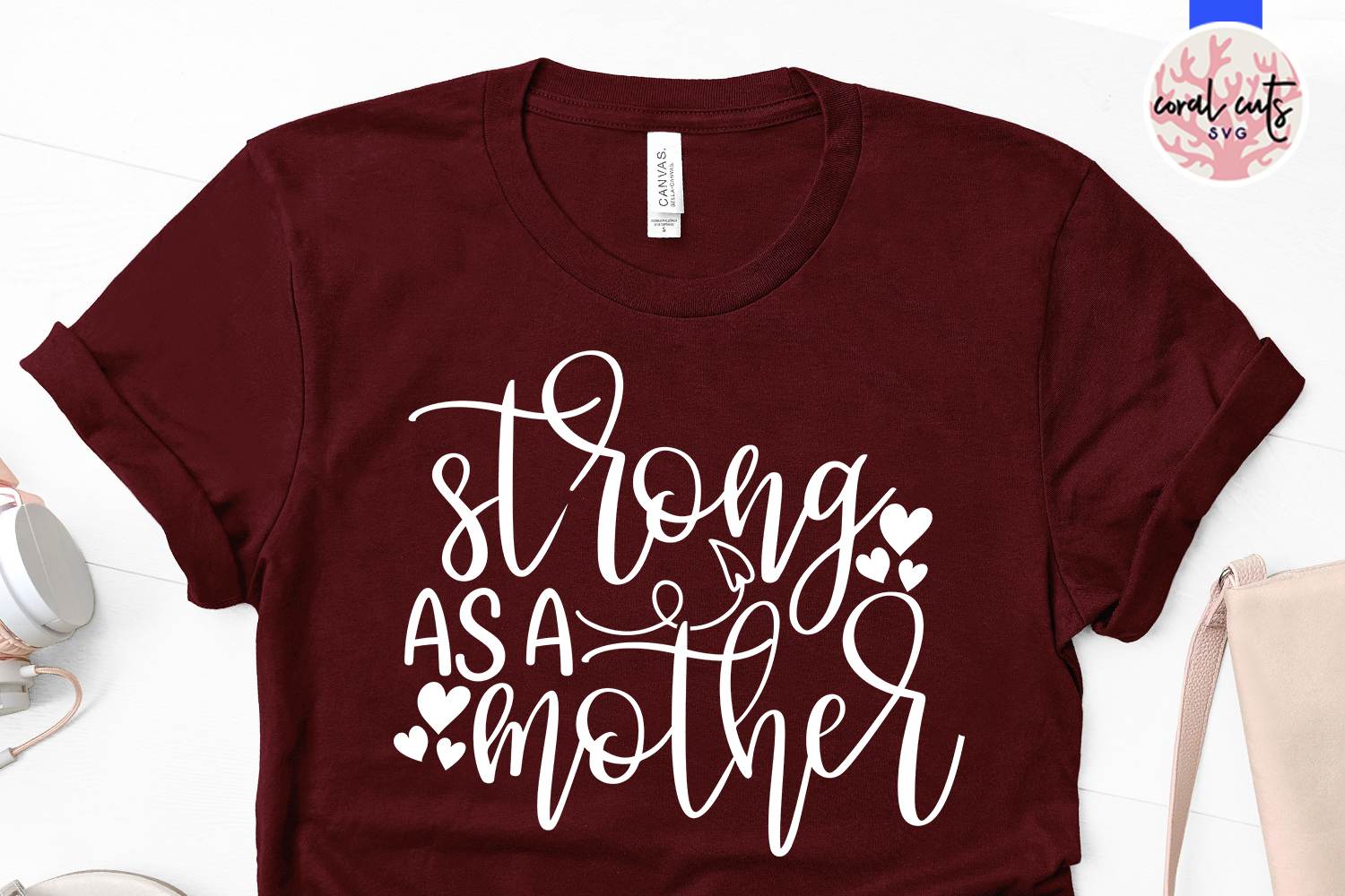 Strong as a mother - Mother SVG EPS DXF PNG Cut File example image 2