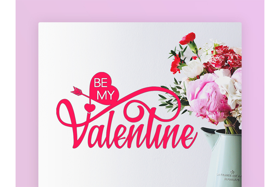 BE MY Valentine JPEG, PNG, SVG, DXF, EPS example image 2