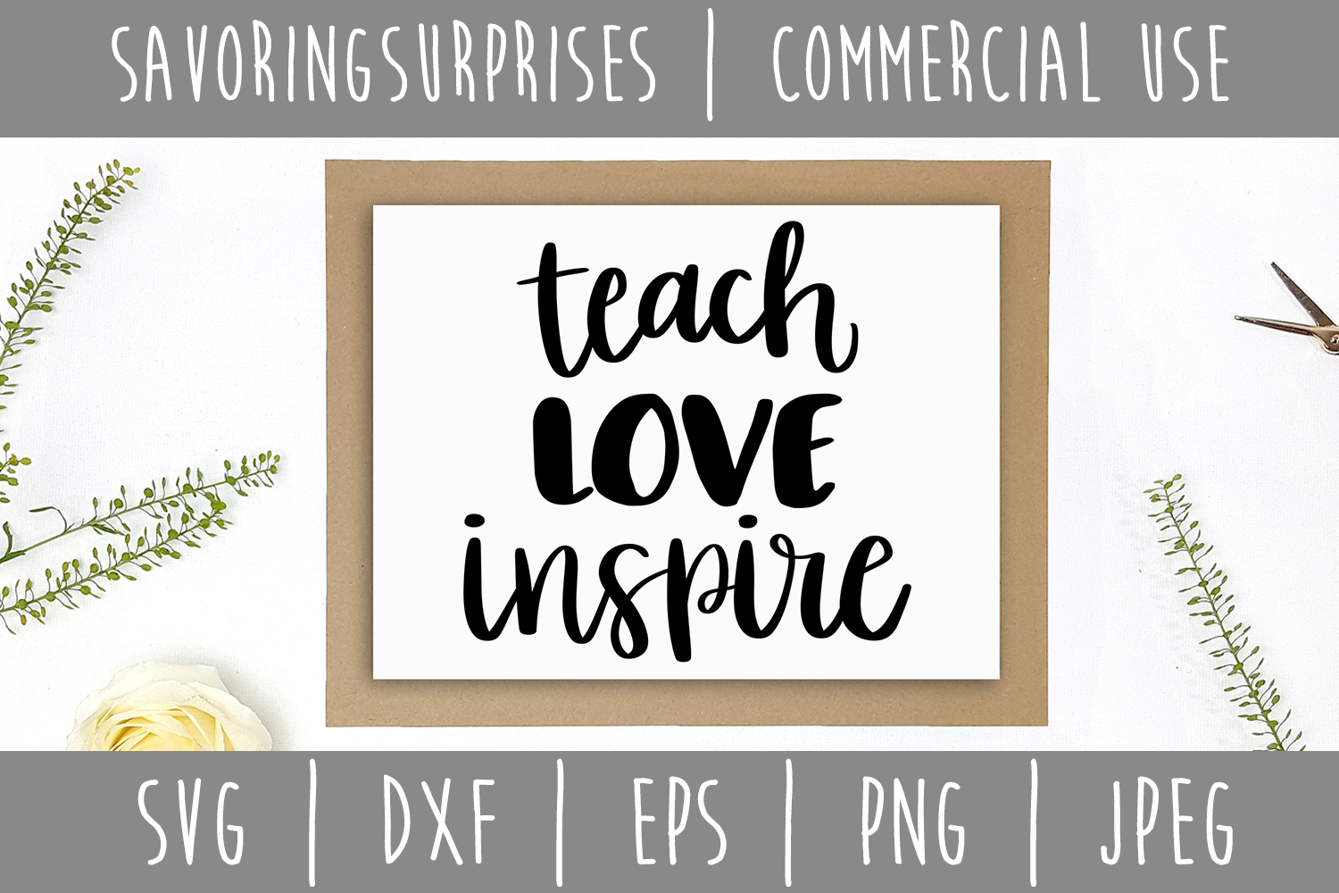 Teach Love Inspire SVG, DXF, EPS, PNG, JPEG example image 4