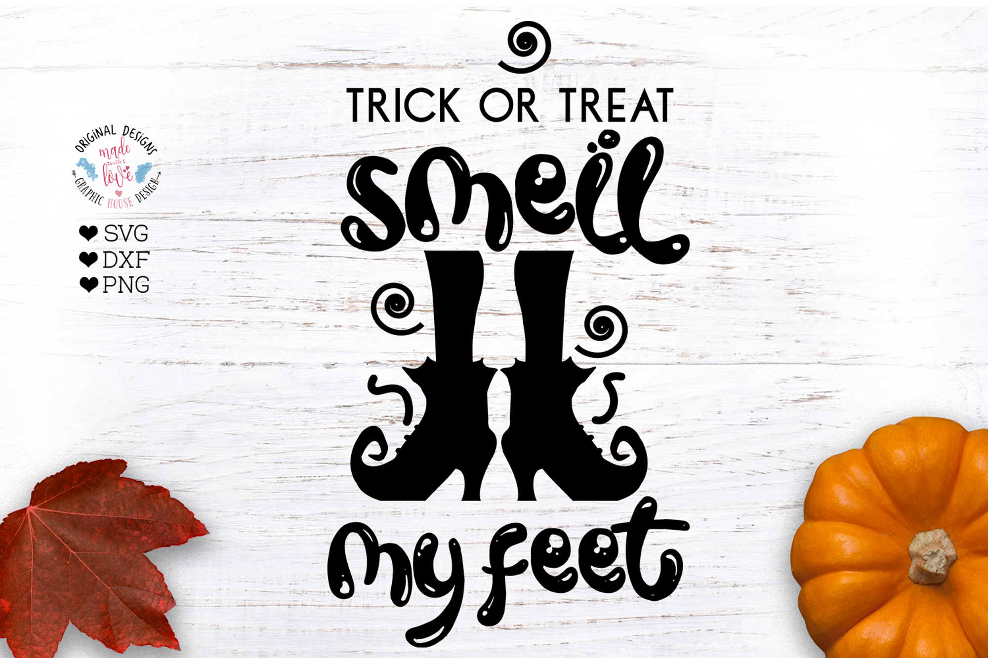 Trick or Treat Smell My Feet - Halloween Cut File example image 1