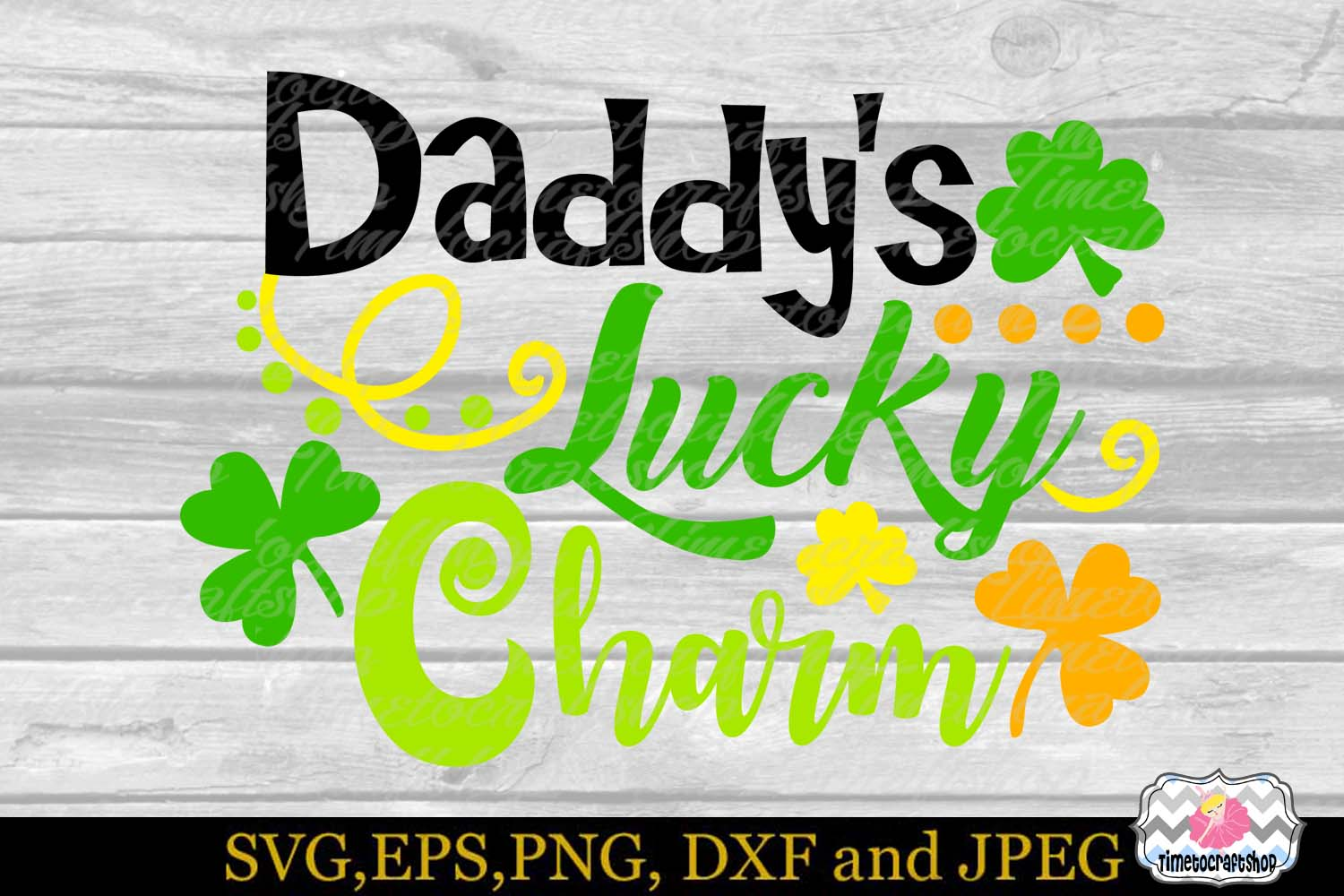 SVG, Dxf, Eps & Png St Patrick's Daddy's Lucky Charm example image 2