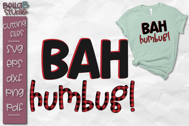 Bah Humbug Svg Buffalo Plaid Svg File Christmas Cut File 162924 Svgs Design Bundles