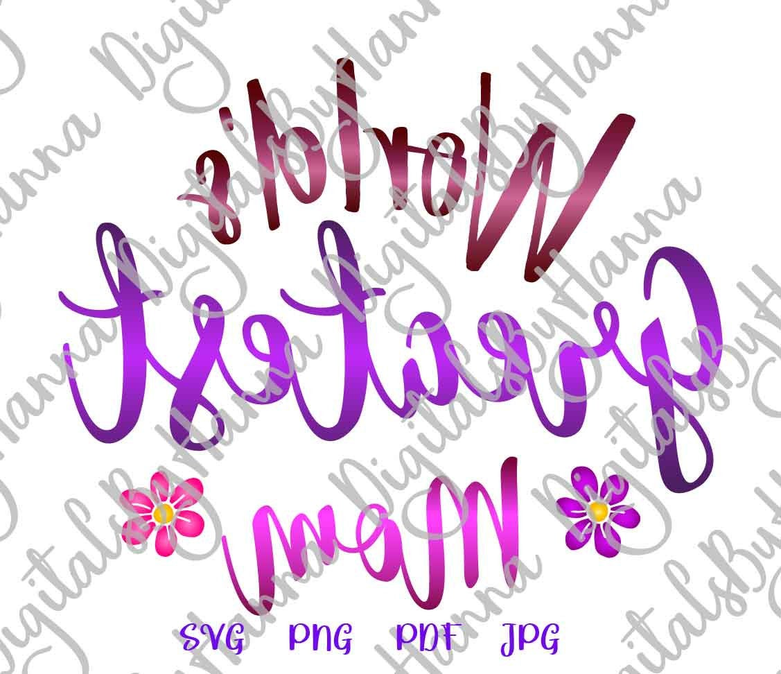 World's Greatest Mom best Mother Ever Print & Cut PNG SVG example image 3