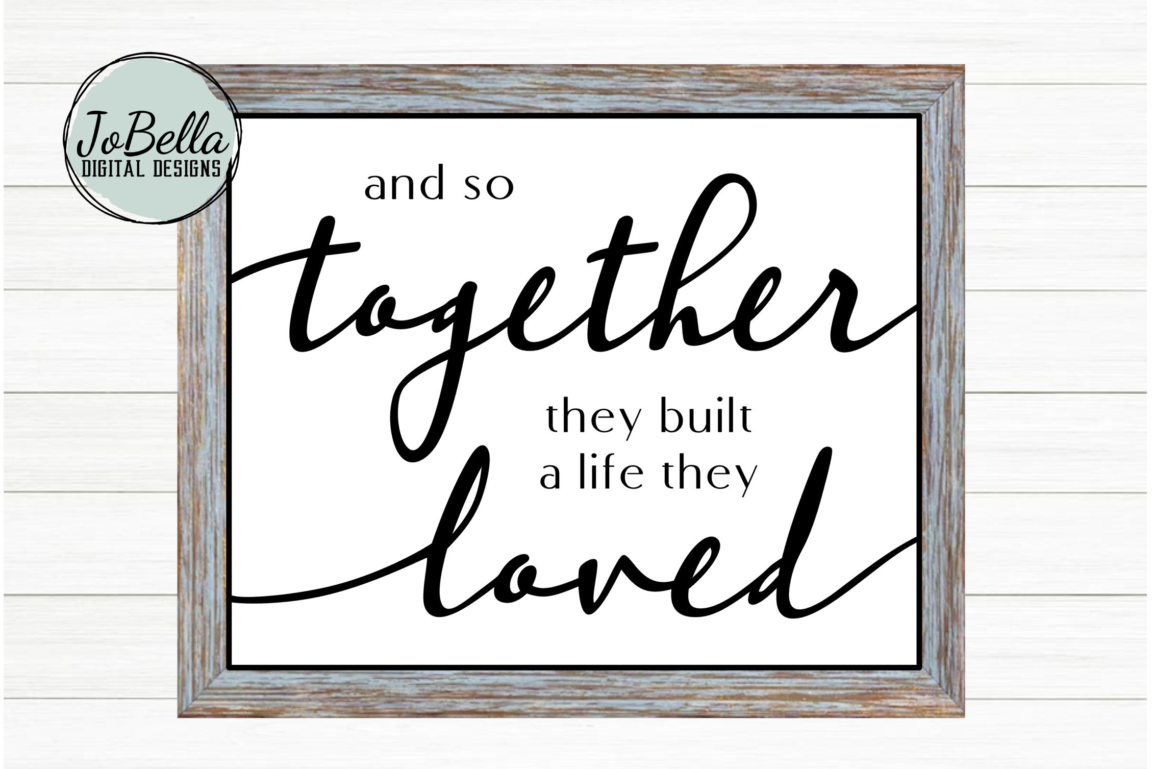 And So Together They Built A Life They Loved SVG & Printable example image 1