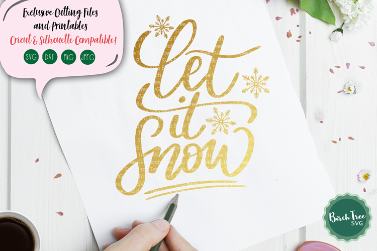 Let It Snow SVG, Christmas Svg, Snowflake Svg, Hand Lettered example image 1