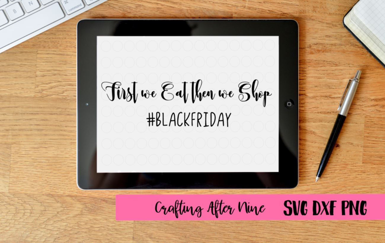First we eat then we shop, Black Friday Squad Svg, Black Friday Svg, Shopping Svg, Black Friday Shopping Shirt, Black Friday Crew example image 1
