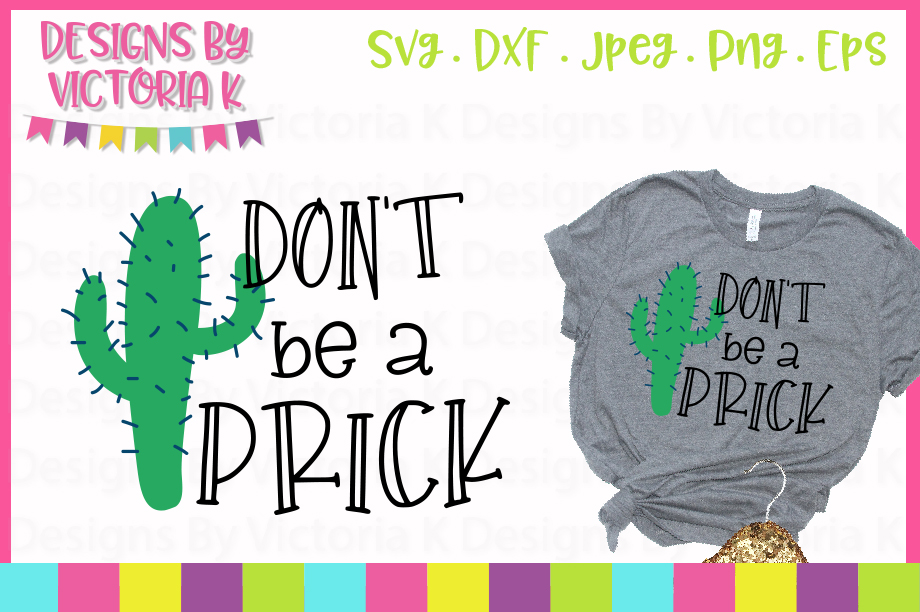 Dont be a prick, SVG, DXF, PNG example image 1
