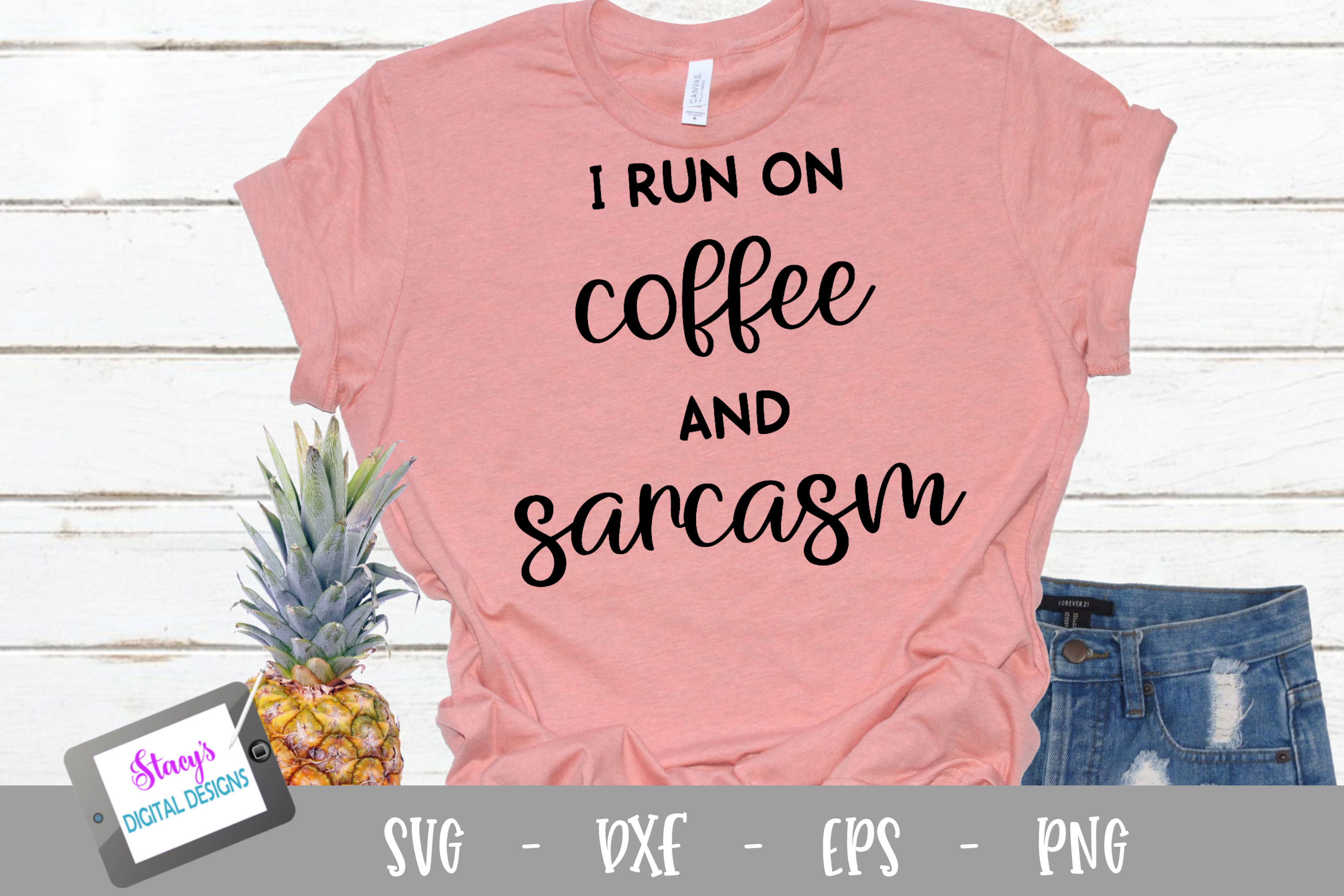 I run on coffee and sarcasm SVG - Funny SVG example image 1