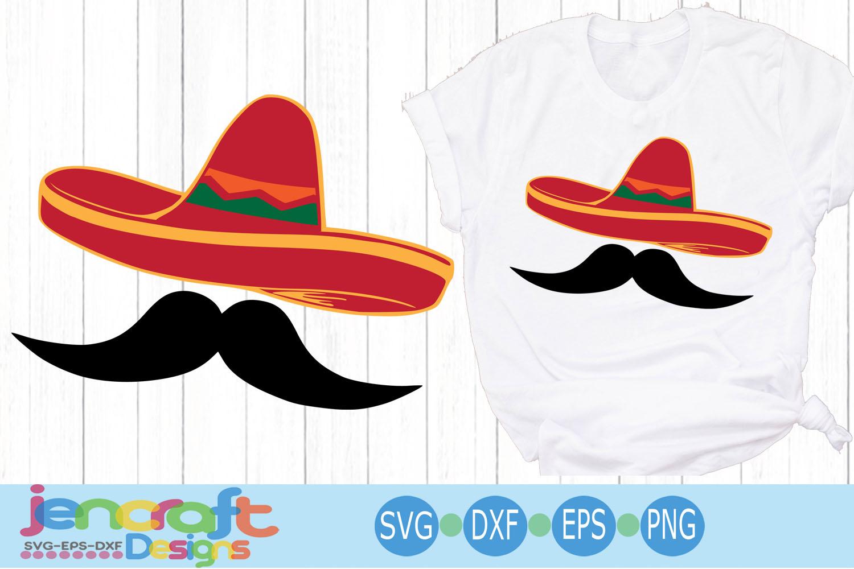 Sombrero Svg Cinco de Mayo Svg Sombrero and Mustache Svg example image 1