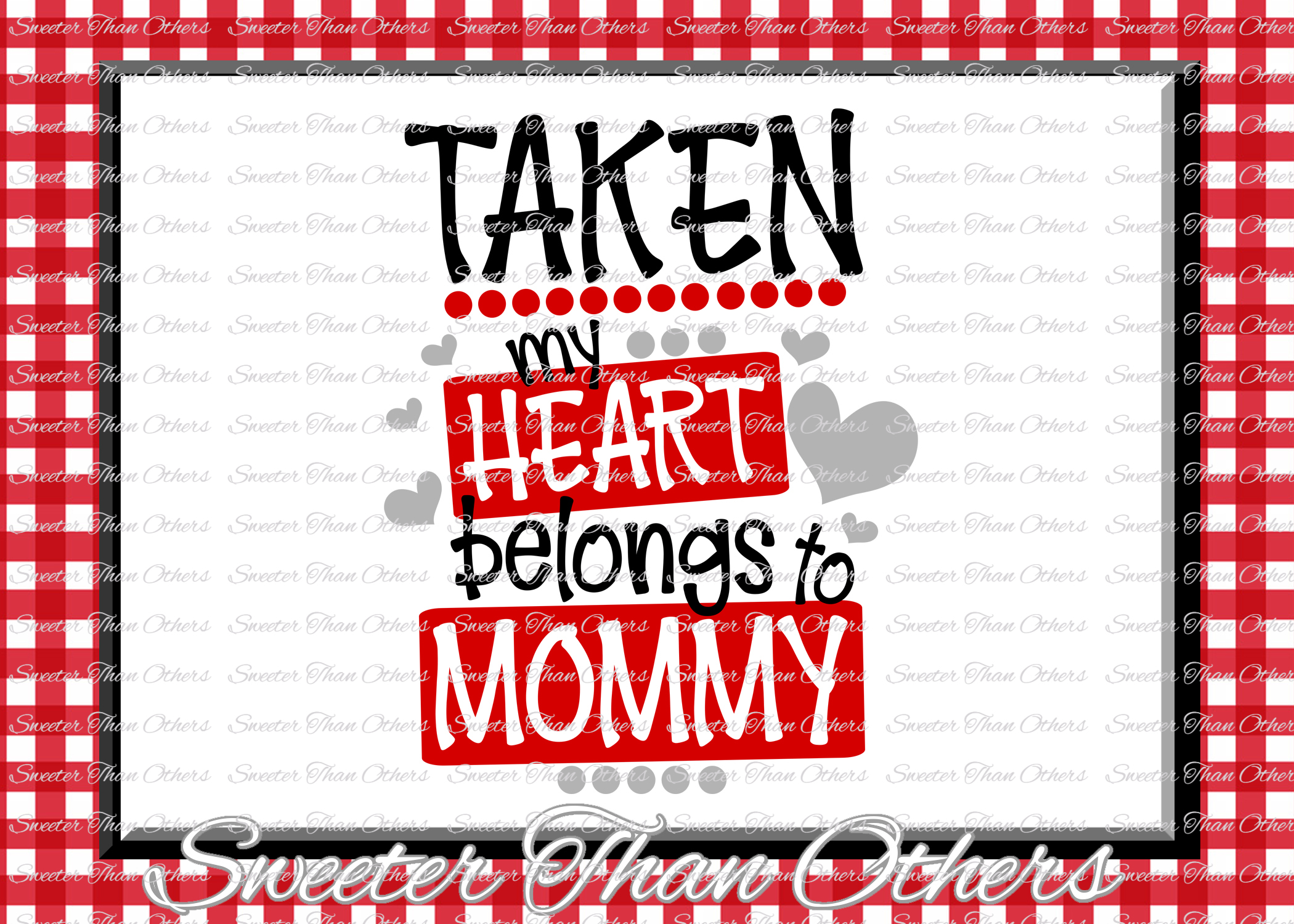 Taken My Heart Belongs to Mommy Svg, Valentines Day svg example image 1