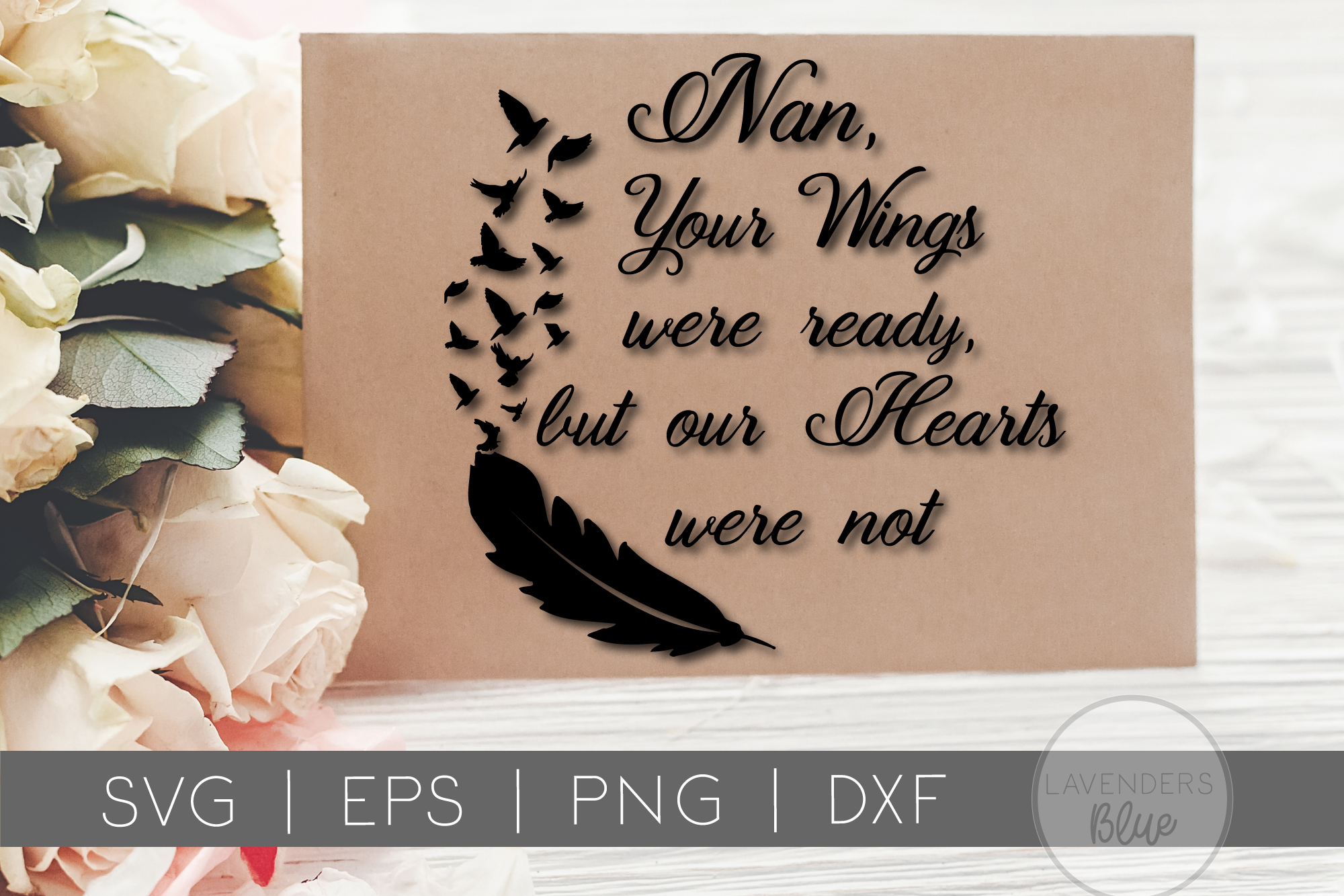 Nan Your Wings Were Ready, But Our Hearts Were Not | SVG Quo example image 1