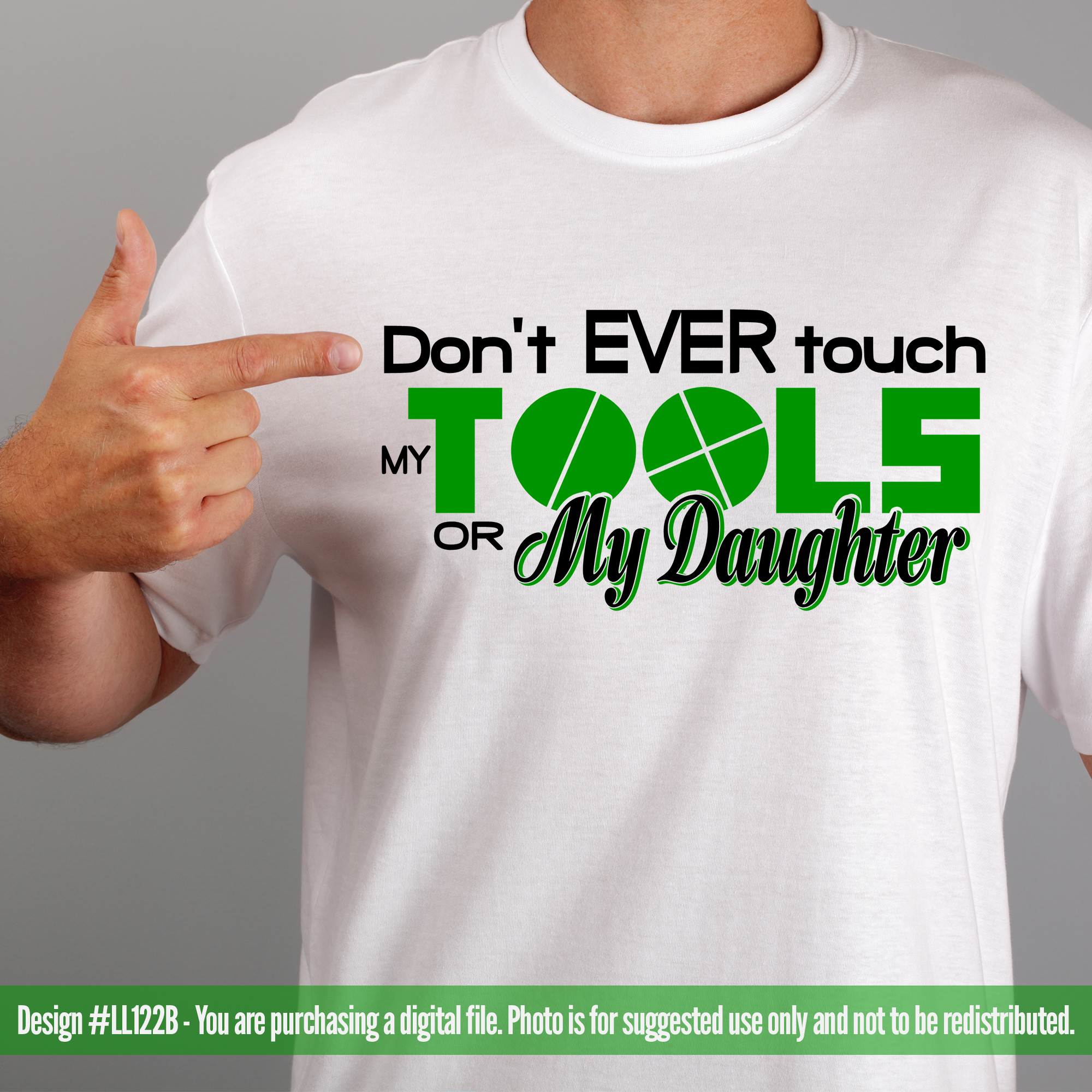 Don't Touch My Tools or My Daughter SVG LL122B example image 2