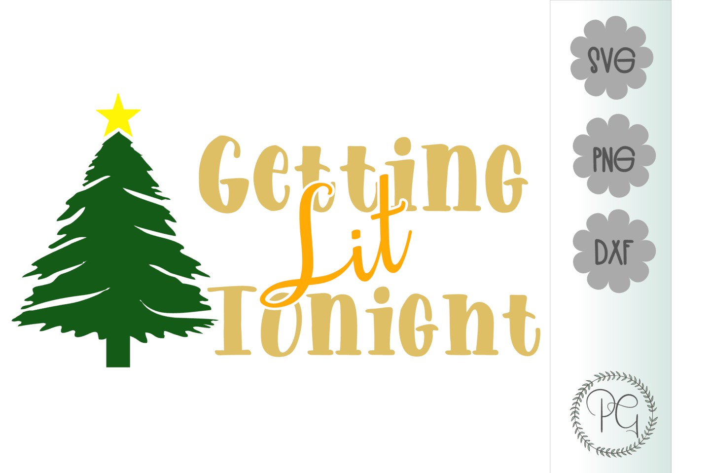 Getting Lit Tonight Christmas SVG PNG DXF example image 2