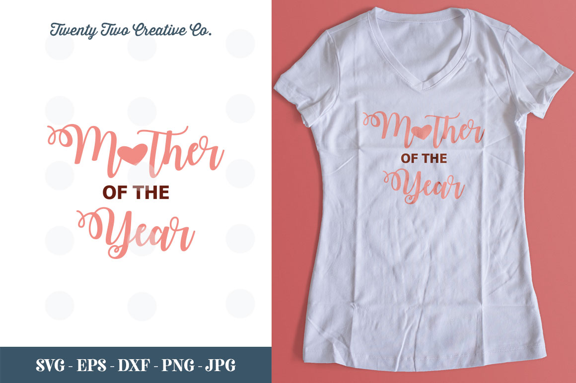 Mother of the Year Cut File - SVG, DXF, PNG, EPS, JPG example image 1